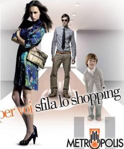 Metropolis  per voi sfila lo shopping