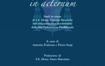 Sacerdos in Aeternum, Studi in onore di Monsignor Vittorio Mondello