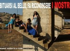 """Roccella Jonica (Rc), """"Abituarsi al bello fa, riconoscere i Mostri"""""""