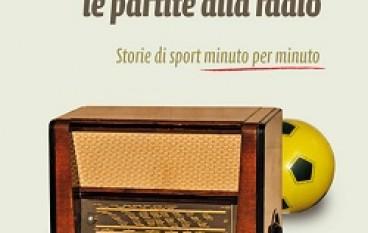 Letteratura, sport e Calabria: Come quando ascoltiamo le partite alla radio