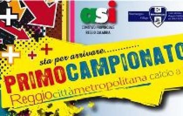 """ASI Reggio Calabria, Primo Campionato di calcio a 7 """"Reggiocittàmetropolitana"""""""