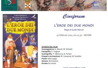 """Catanzaro, venerdì 25 febbraio al Musmi verrà proiettato il film per ragazzi """"L'Eroe dei due Mondi"""""""