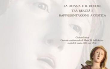 """Gioiosa Ionica (RC), Festa della donna: incontro su """"La donna e il dolore"""" a cura del MiBAC"""