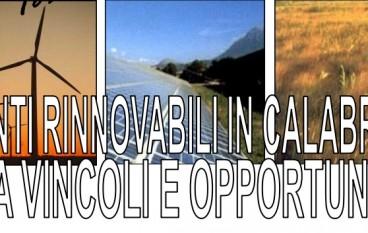 """Catanzaro, incontro pubblico su """"Fonti rinnovabili in Calabria tra vincoli e opportunità"""""""