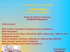 """Gerace (RC), presentazione del libro """"Verso il futuro"""" di Mimmo Femia"""