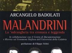 """""""Malandrini"""" di Arcangelo Badolati"""