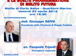 """Melito Porto Salvo (RC), iniziativa pubblica su """"La provincia di Reggio Calabria e le scelte programmatiche di Melito Futura"""""""