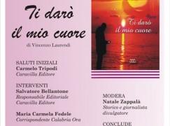 """Bagnara (RC), presentazione del libro """"Ti darò il mio cuore"""" di Vincenzo Laurendi"""