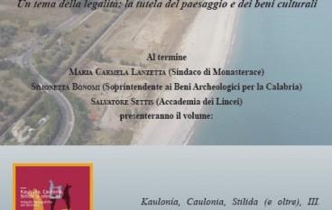 """Monasterace (RC), conferenza su """"Un tema della legalità: la tutela del paesaggio e dei beni culturali"""""""