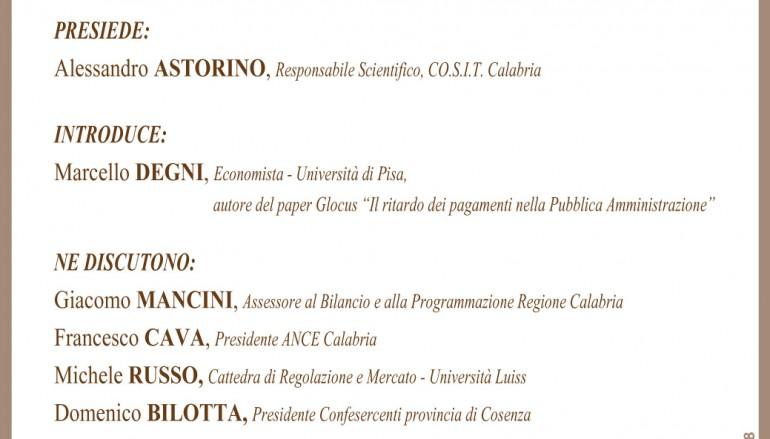 """Il Presidente Maselli a Cosenza per il convegno su """"Rapporto credito-debito fra Pubblica Amministrazione e imprese fornitrici"""""""