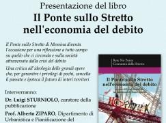 """Piale di Villa San Giovanni, presentazione de """"Il Ponte sullo Stretto nell'economia del debito"""""""