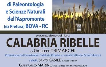 """A Bova la """"Calabria Ribelle"""" di Giuseppe Trimarchi"""