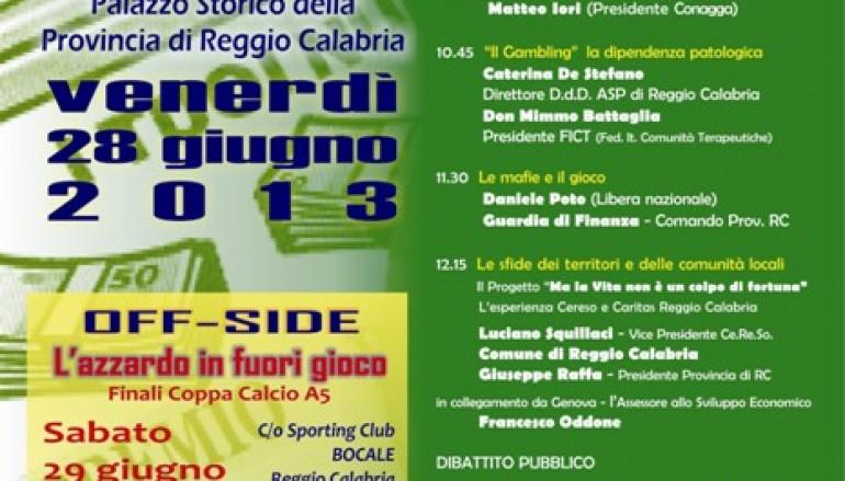 """Reggio Calabria, incontro dibattito """"La posta in gioco"""" sul gioco d'azzardo patologico"""