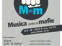 Musica contro le mafie a Jacurso Estate 2013