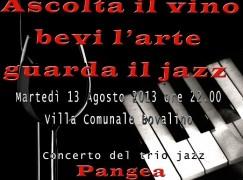 """Nova Bovalino e la 4^ edizione di """"Ascolta il vino, guarda il jazz e bevi l'arte"""""""
