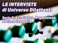 Universo Dilettanti: le interviste di sabato 12 ottobre 2013