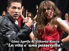 """""""La vita è una passerella"""": il debutto discografico di Gino Aprile e Vittoria Rocco"""