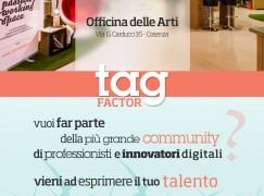 """Cosenza lancia la """"Primavera dei talenti"""" con l'evento Tag Factor"""