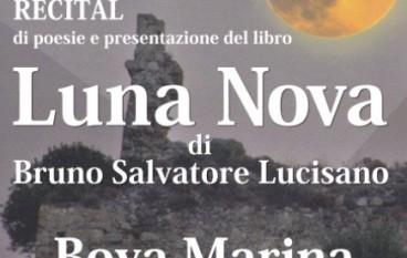 """Al via il Recital di Poesie """"Luna Nova"""" di Bruno Salvatore Lucisano"""