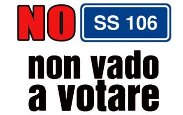 """Statale 106, Pugliese su strada della morte: """"No S.s 106 no Voto"""""""