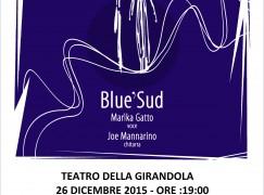 """Reggio Calabria, al Teatro della Girandola """"Blue'Sud"""""""