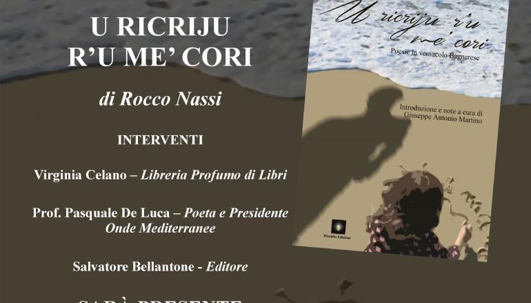 """Tropea, presentazione di """"U ricriju r'u me' cori"""" di Nassi"""