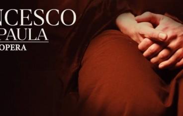 """""""Francesco de Paula. L'opera"""", al via i casting ufficiali"""