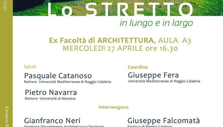 """Reggio, presentazione de """"Lo Stretto in lungo ed in largo"""""""