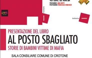 """Crotone, presentazione del libro """"Al posto sbagliato"""""""