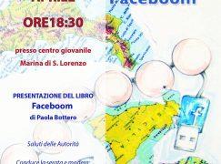 """Marina di San Lorenzo, presentazione libro """"Faceboom"""""""