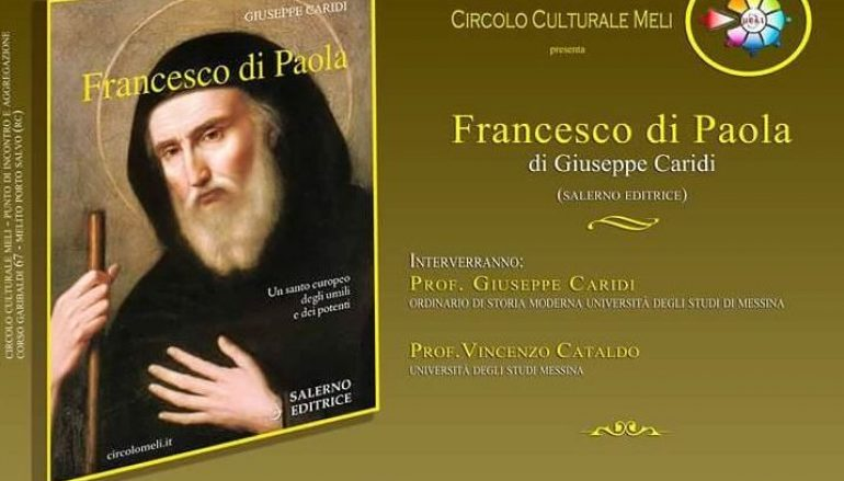"""Melito, presentazione libro """"Francesco di Paola"""" di Caridi"""