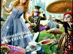 """Lamezia, """"Alice in The Wonderland"""" al Grandinetti"""