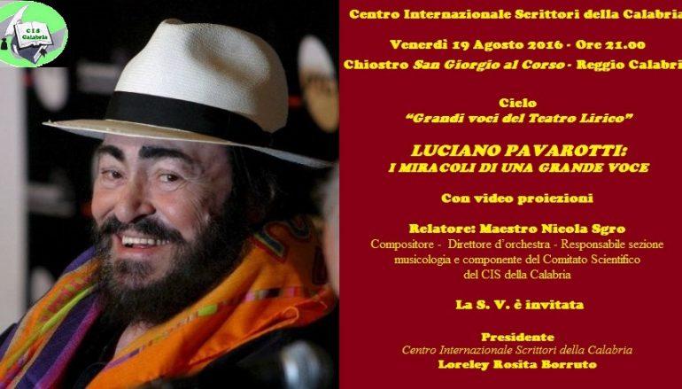 """Cis, """"Luciano Pavarotti: i miracoli di una grande voce"""""""
