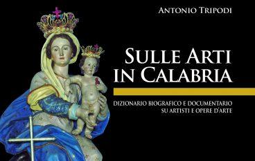 """Vibo Valentia, presentazione del libro-dizionario """"Sulle Arti in Calabria"""""""