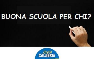 """Idea Calabria: """"Se questa è la Buona Scuola era meglio la cattiva"""""""