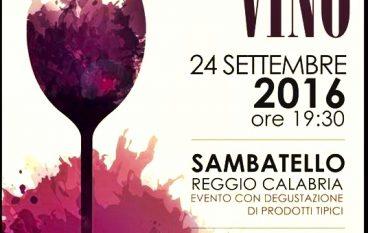 Sambatello, al via la seconda edizione della Festa del Vino