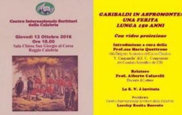 """Il CIS promuove """"Garibaldi in Aspromonte: una ferita lunga 150 anni""""."""