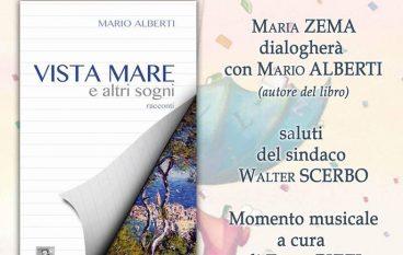 """Palizzi, Mario Alberti presenta il libro """"Vista mare e altri sogni"""""""