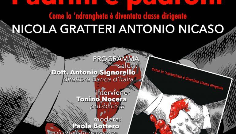 """Reggio Calabria, Nicola Gratteri presenta """"Padrini e Padroni"""""""