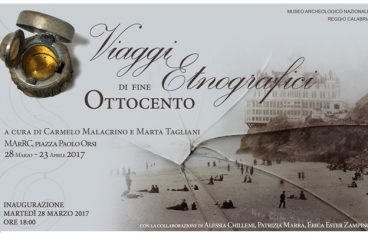 """""""Viaggi etnografici di fine Ottocento"""" al Museo di Reggio Calabria"""