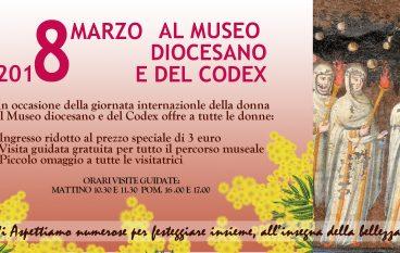 8 Marzo al Museo Diocesano e del Codex