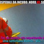 Ospedali da incubo: differenze tra Nord e Sud
